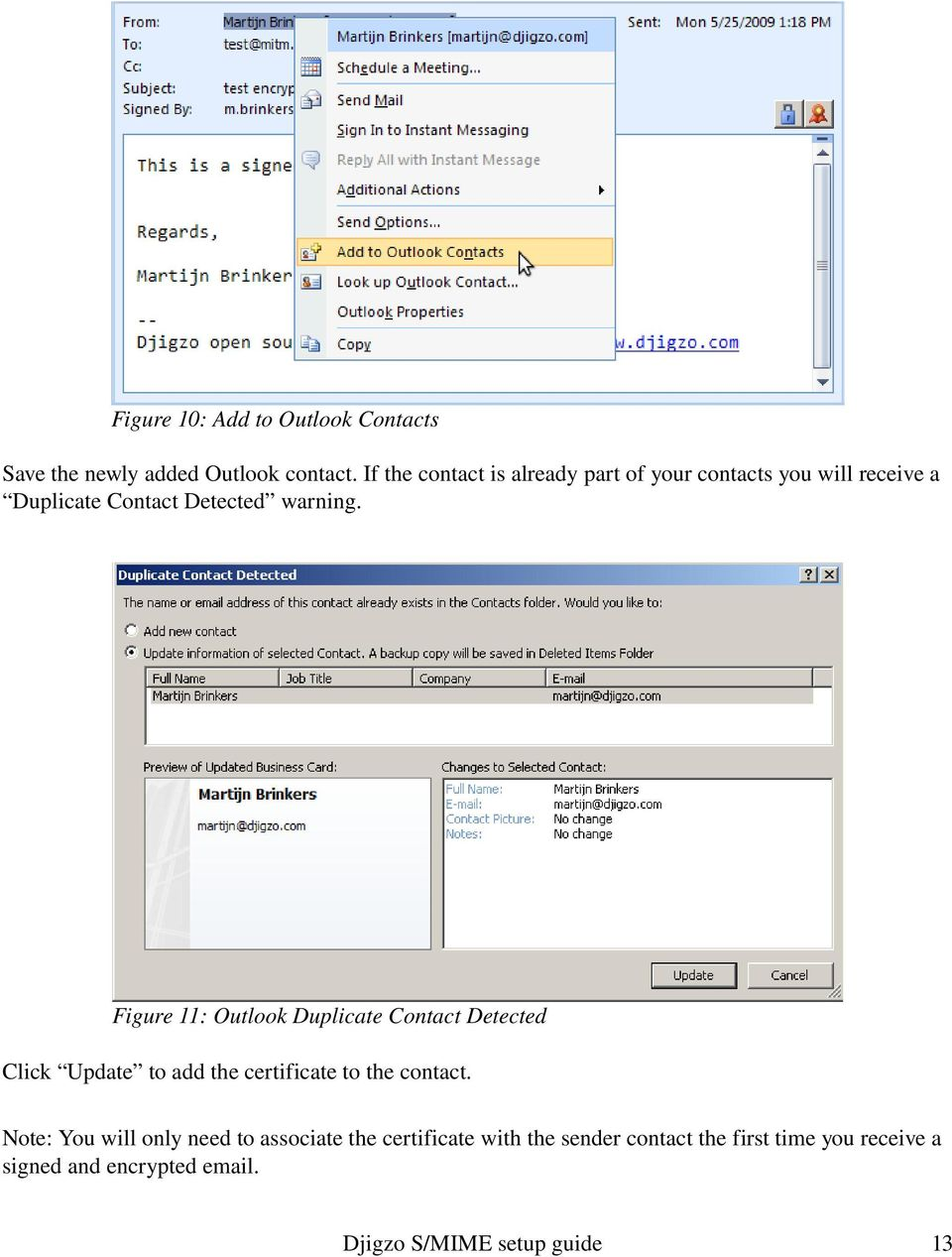 Figure 11: Outlook Duplicate Contact Detected Click Update to add the certificate to the contact.