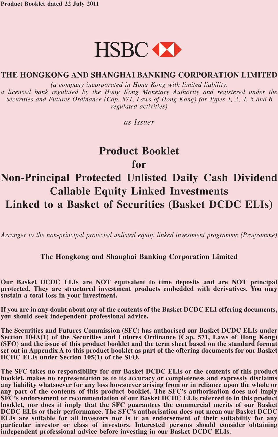 571, Laws of Hong Kong) for Types 1, 2, 4, 5 and 6 regulated activities) C-1(a) as Issuer Product Booklet for Non-Principal Protected Unlisted Daily Cash Dividend Callable Equity Linked Investments