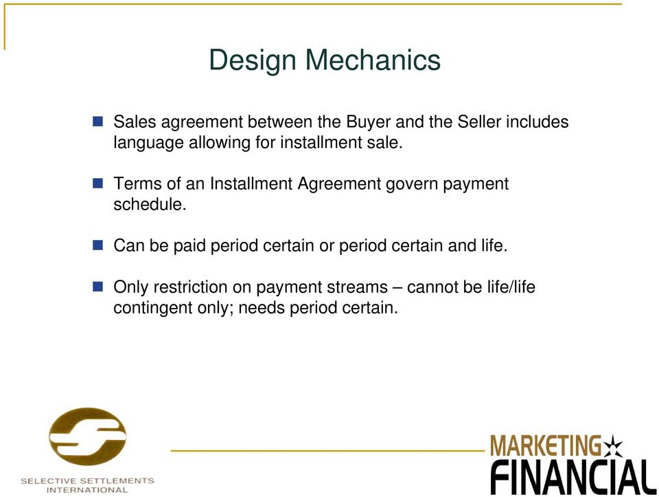 Terms of an Installment Agreement govern payment schedule.