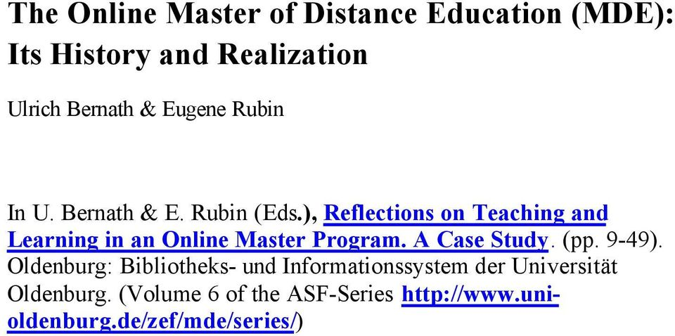 ), Reflections on Teaching and Learning in an Online Master Program. A Case Study. (pp. 9-49).