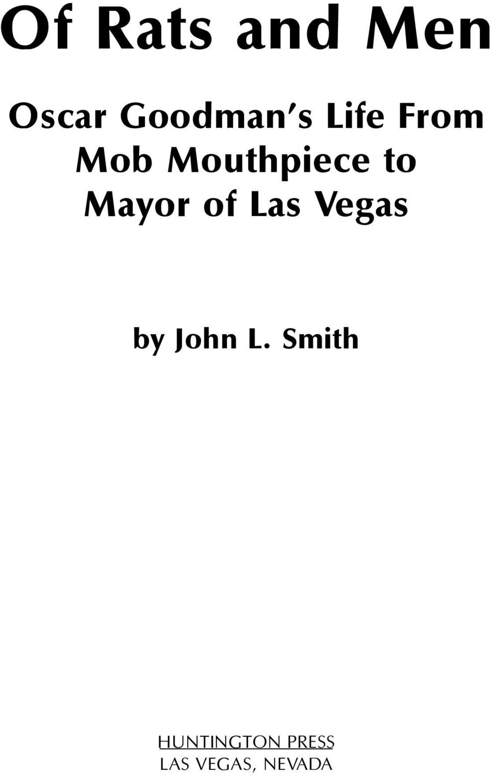 Mayor of Las Vegas by John L.