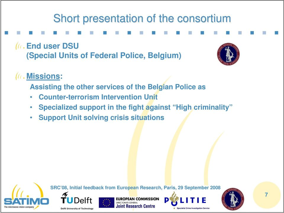 Belgian Police as Counter-terrorism Intervention Unit Specialized