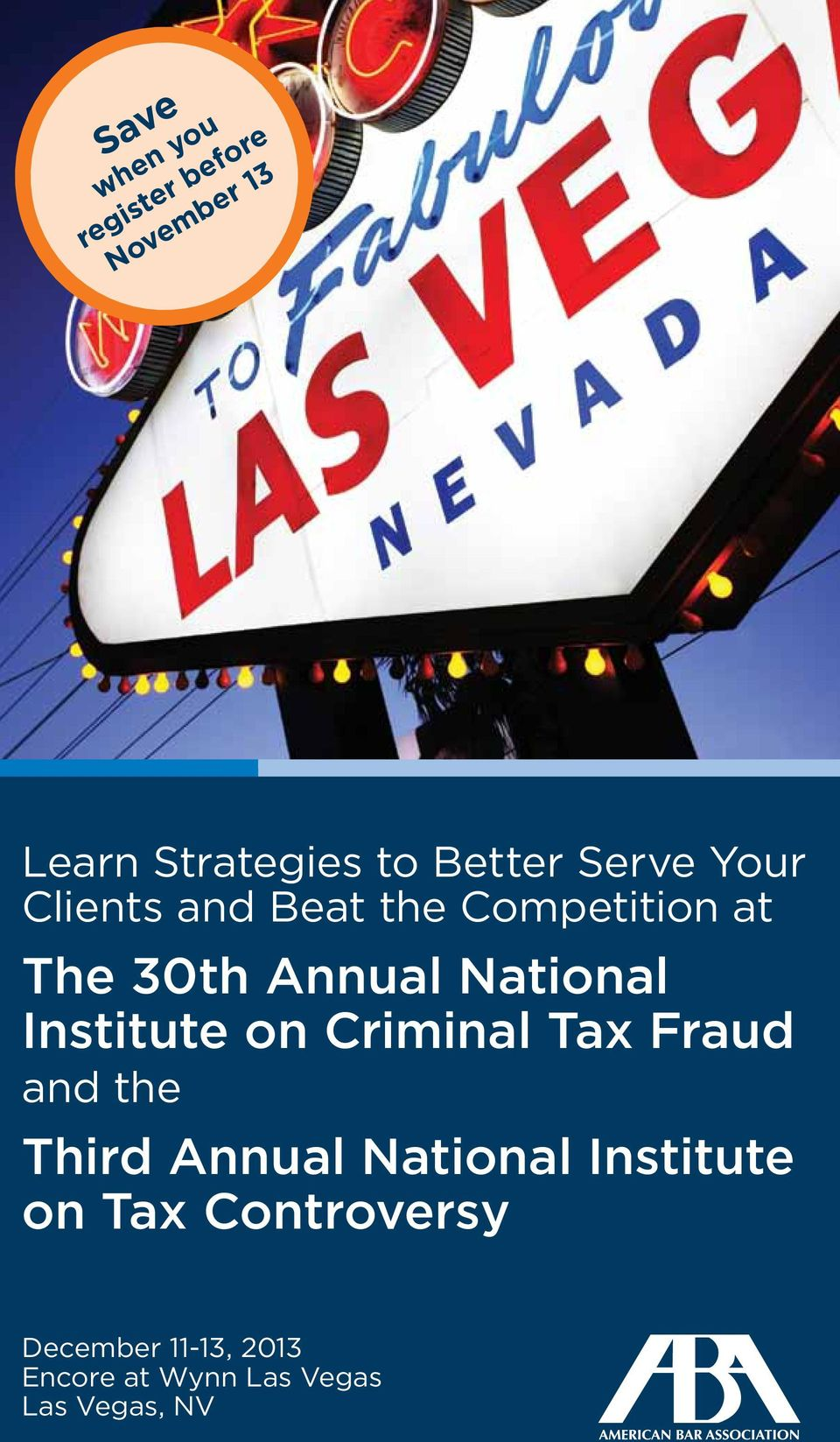 Institute on Criminal Tax Fraud and the Third Annual National Institute