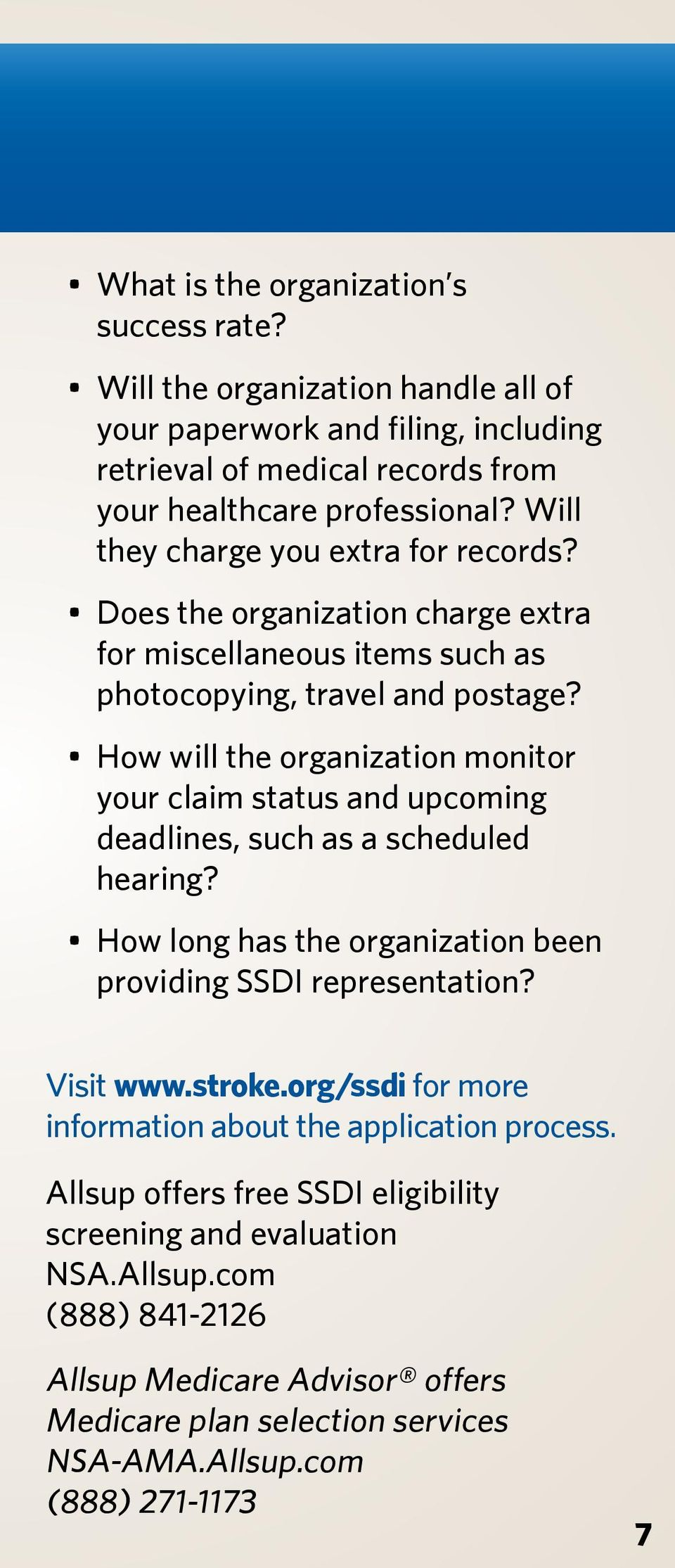 How will the organization monitor your claim status and upcoming deadlines, such as a scheduled hearing? How long has the organization been providing SSDI representation? Visit www.stroke.