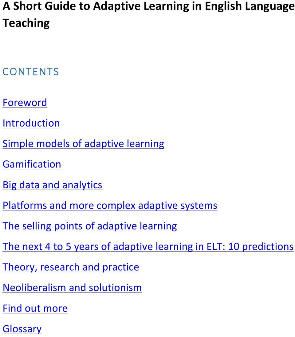 adaptive systems The selling points of adaptive learning The next 4 to 5 years of adaptive learning