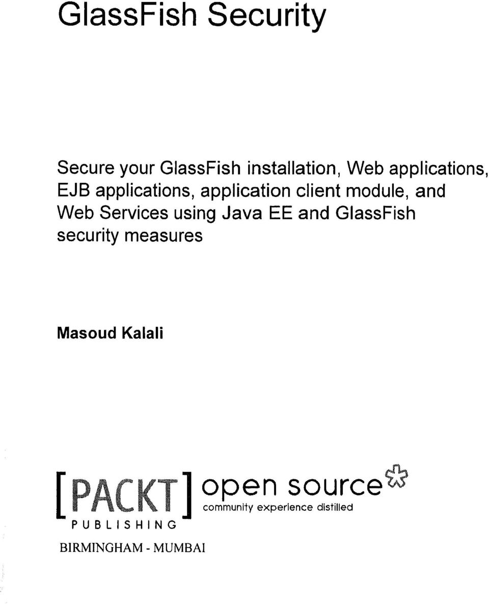 Services using Java EE and GlassFish security measures Masoud