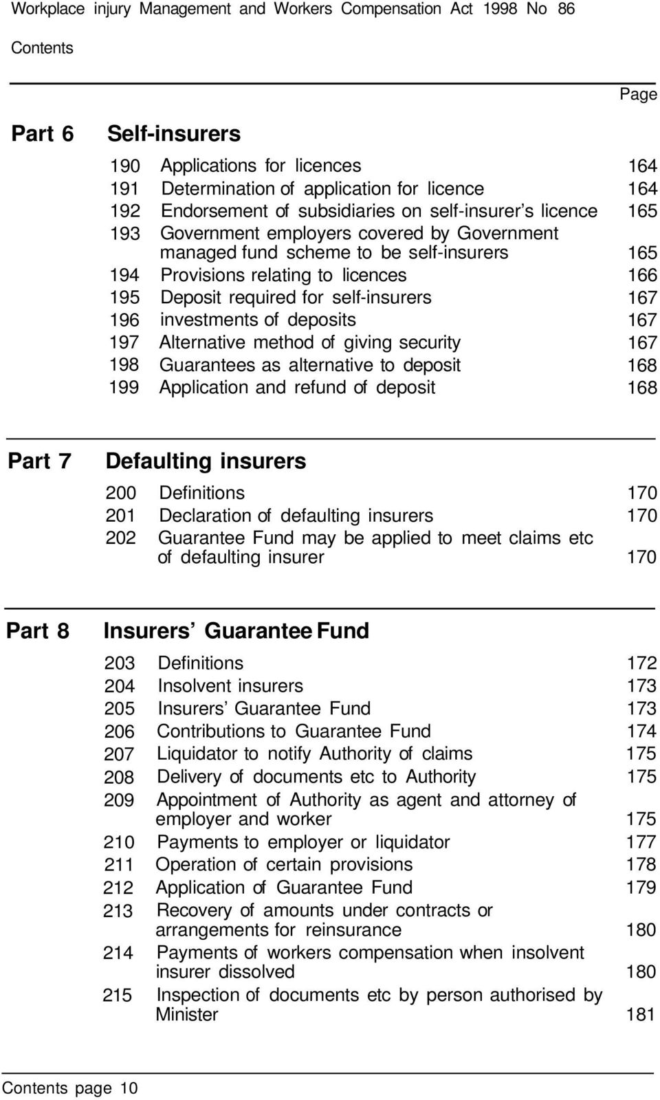 self-insurers investments of deposits Alternative method of giving security Guarantees as alternative to deposit Application and refund of deposit Page 164 164 165 165 166 167 167 167 168 168 Part 7
