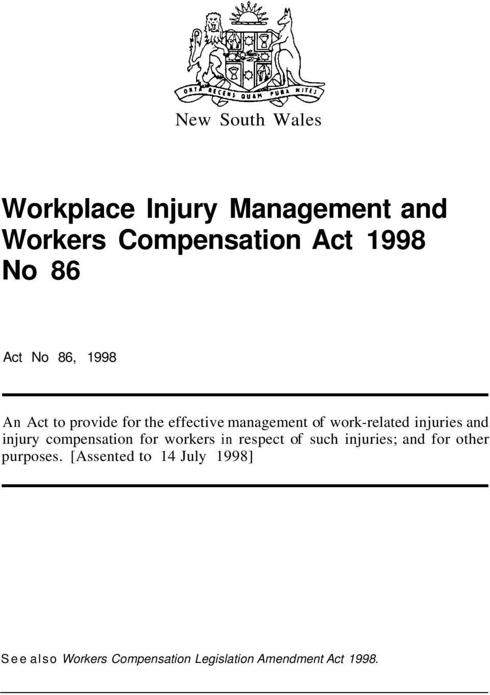 injury compensation for workers in respect of such injuries; and for other purposes.