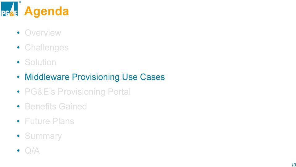 Use Cases PG&E s Provisioning