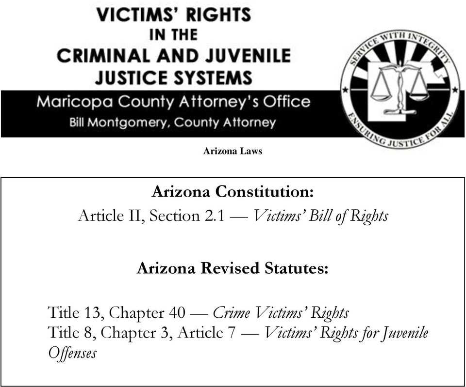 1 Victims Bill of Rights Arizona Revised Statutes: