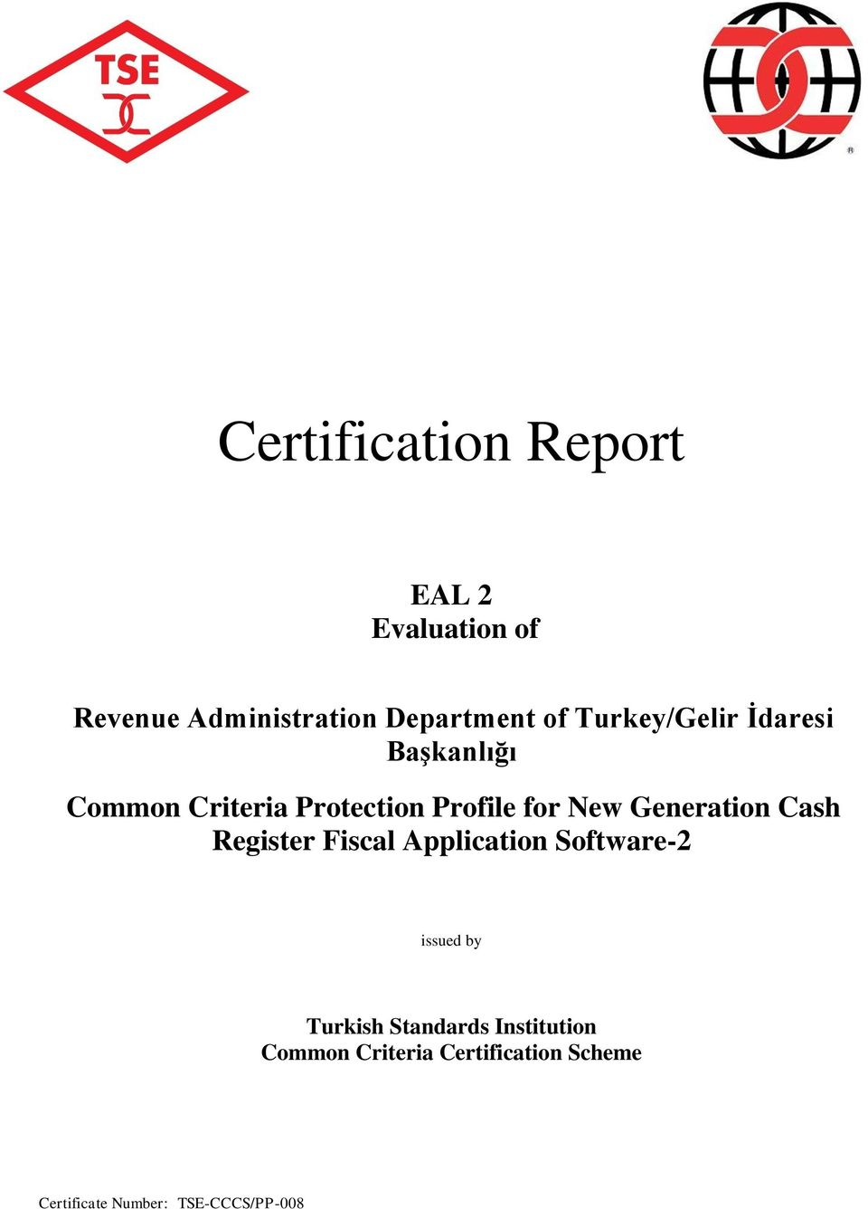 Generation Cash Register Fiscal Application Software-2 issued by Turkish