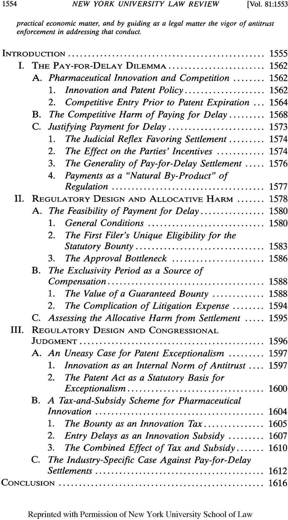 The Competitive Harm of Paying for Delay... 1568 C. Justifying Payment for Delay... 1573 1. The Judicial Reflex Favoring Settlement... 1574 2. The Effect on the Parties' Incentives... 1574 3.