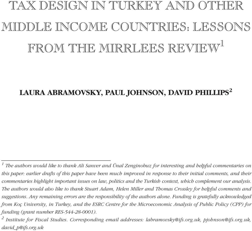 important issues on law, politics and the Turkish context, which complement our analysis.