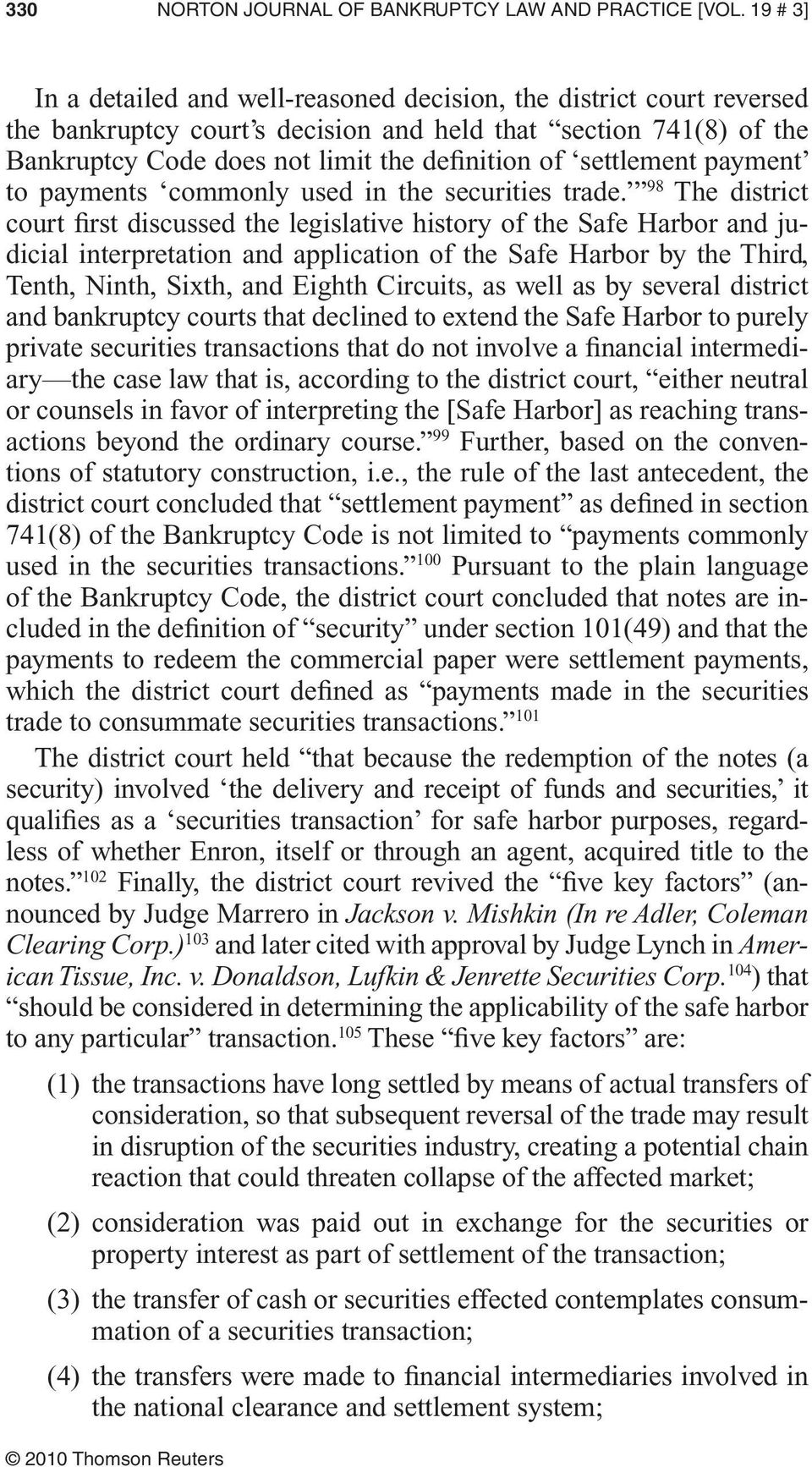 settlement payment to payments commonly used in the securities trade.