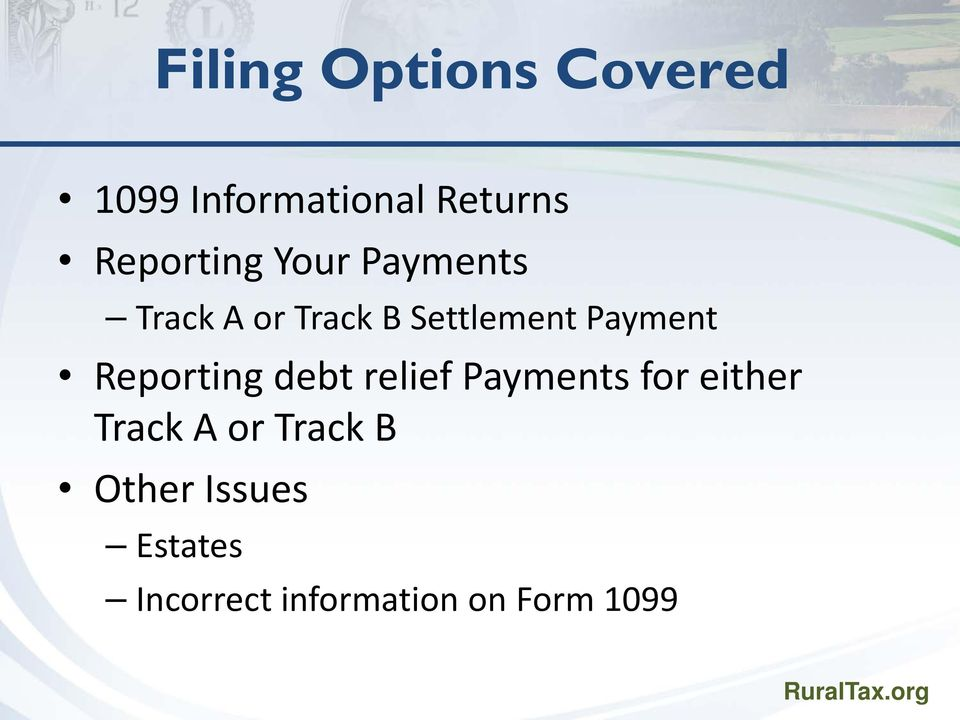 Payment Reporting debt relief Payments for either Track