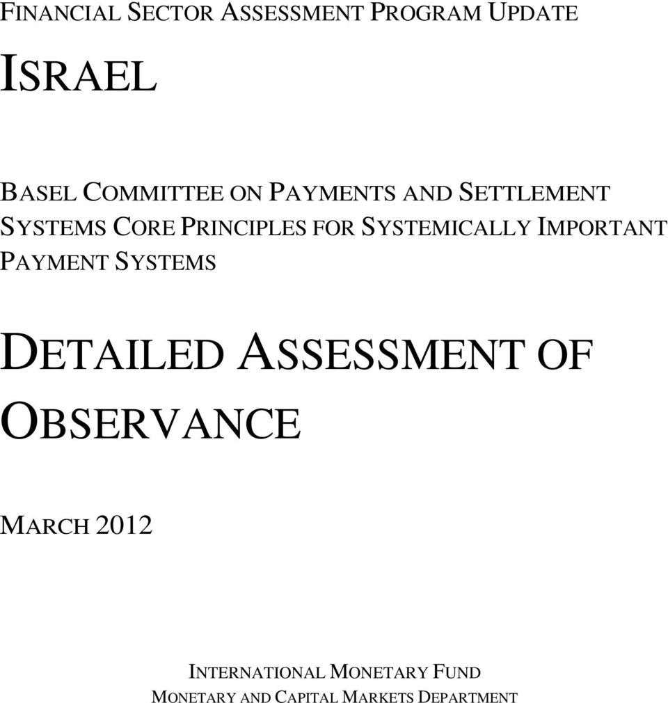 IMPORTANT PAYMENT SYSTEMS DETAILED ASSESSMENT OF OBSERVANCE MARCH