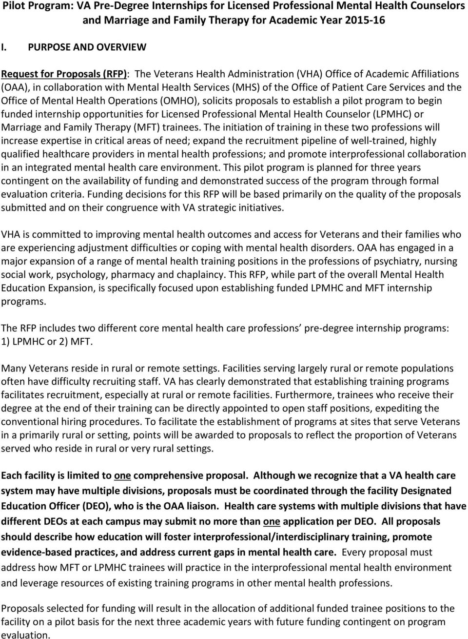 Office of Mental Health Operations (OMHO), solicits proposals to establish a pilot program to begin funded internship opportunities for Licensed Professional Mental Health Counselor (LPMHC) or