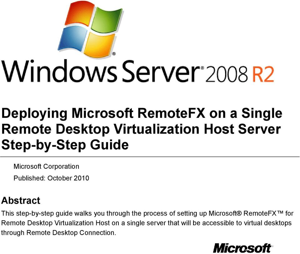 guide walks you through the process of setting up Microsoft RemoteFX for Remote Desktop