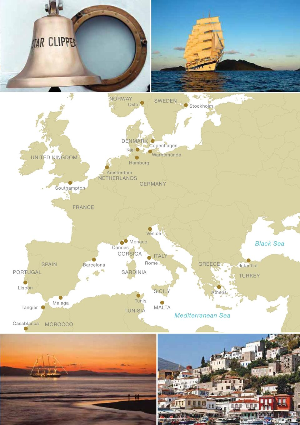 Barcelona aco Cannes CORSICA SARDINIA Rome ITALY GREECE Istanbul TURKEY Black Sea