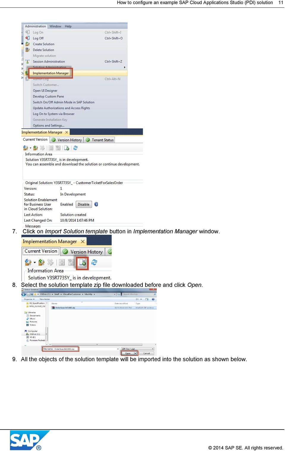 Select the solution template zip file downloaded before and click Open. 9.