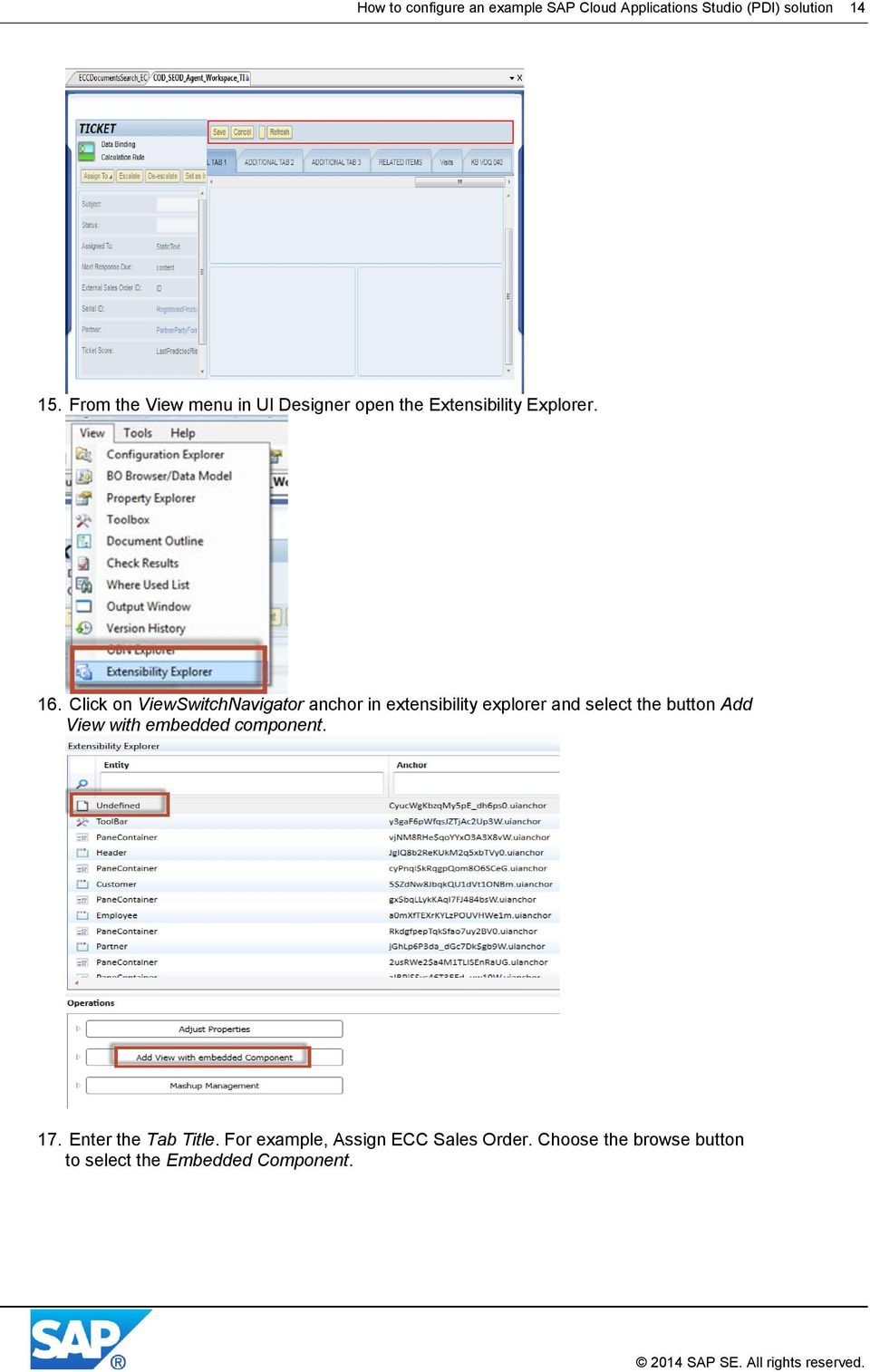 Click on ViewSwitchNavigator anchor in extensibility explorer and select the button Add View with