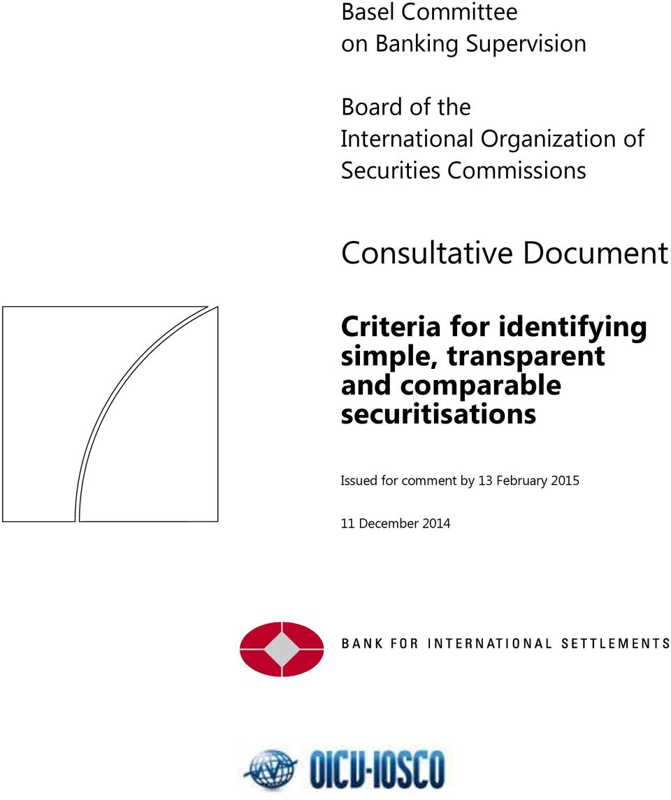 Consultative Document for identifying simple, transparent and
