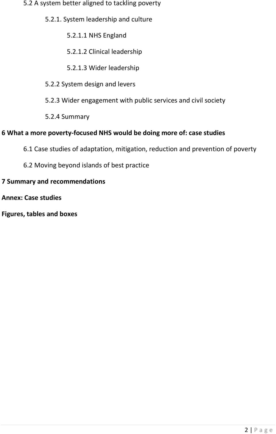 1 Case studies of adaptation, mitigation, reduction and prevention of poverty 6.
