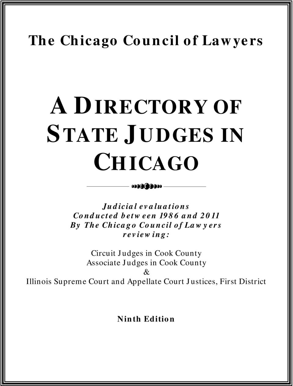 of Lawyers reviewing: Circuit Judges in Cook County Associate Judges in