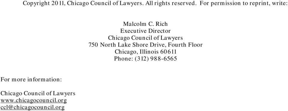 Rich Executive Director Chicago Council of Lawyers 750 North Lake Shore Drive, Fourth