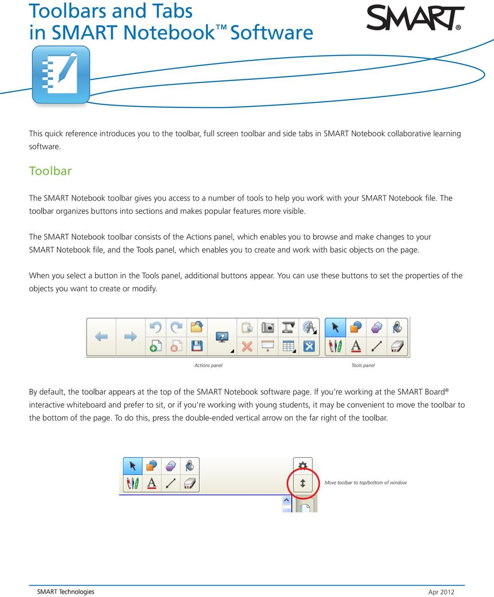 The toolbar organizes buttons into sections and makes popular features more visible.