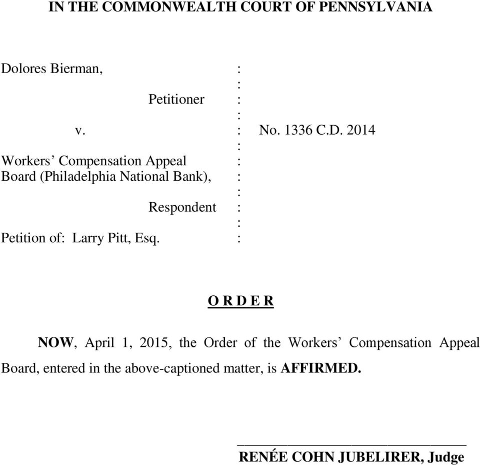 2014 Workers Compensation Appeal Board (Philadelphia National Bank), Respondent Petition