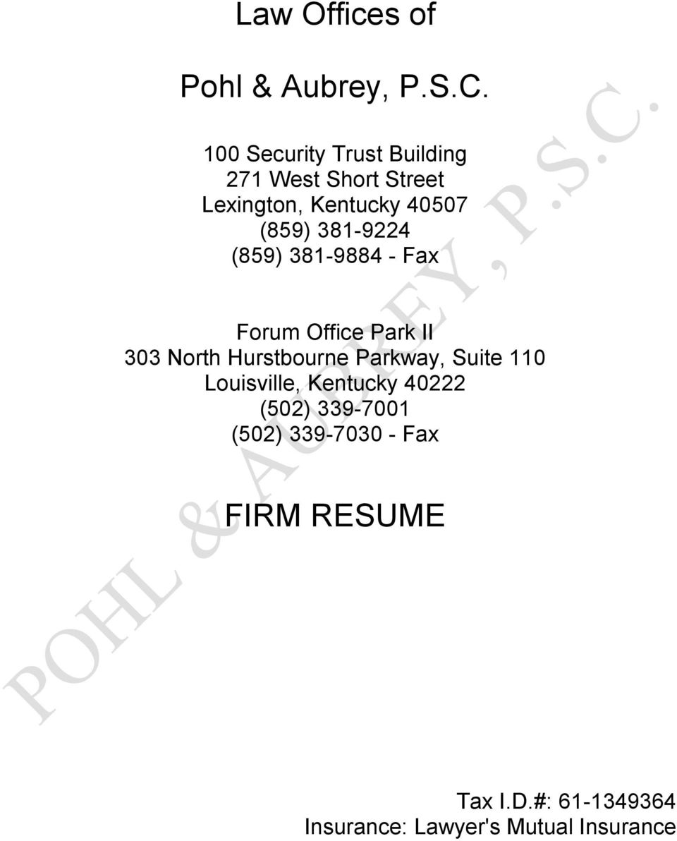 381-9224 (859) 381-9884 - Fax Forum Office Park II 303 North Hurstbourne Parkway,