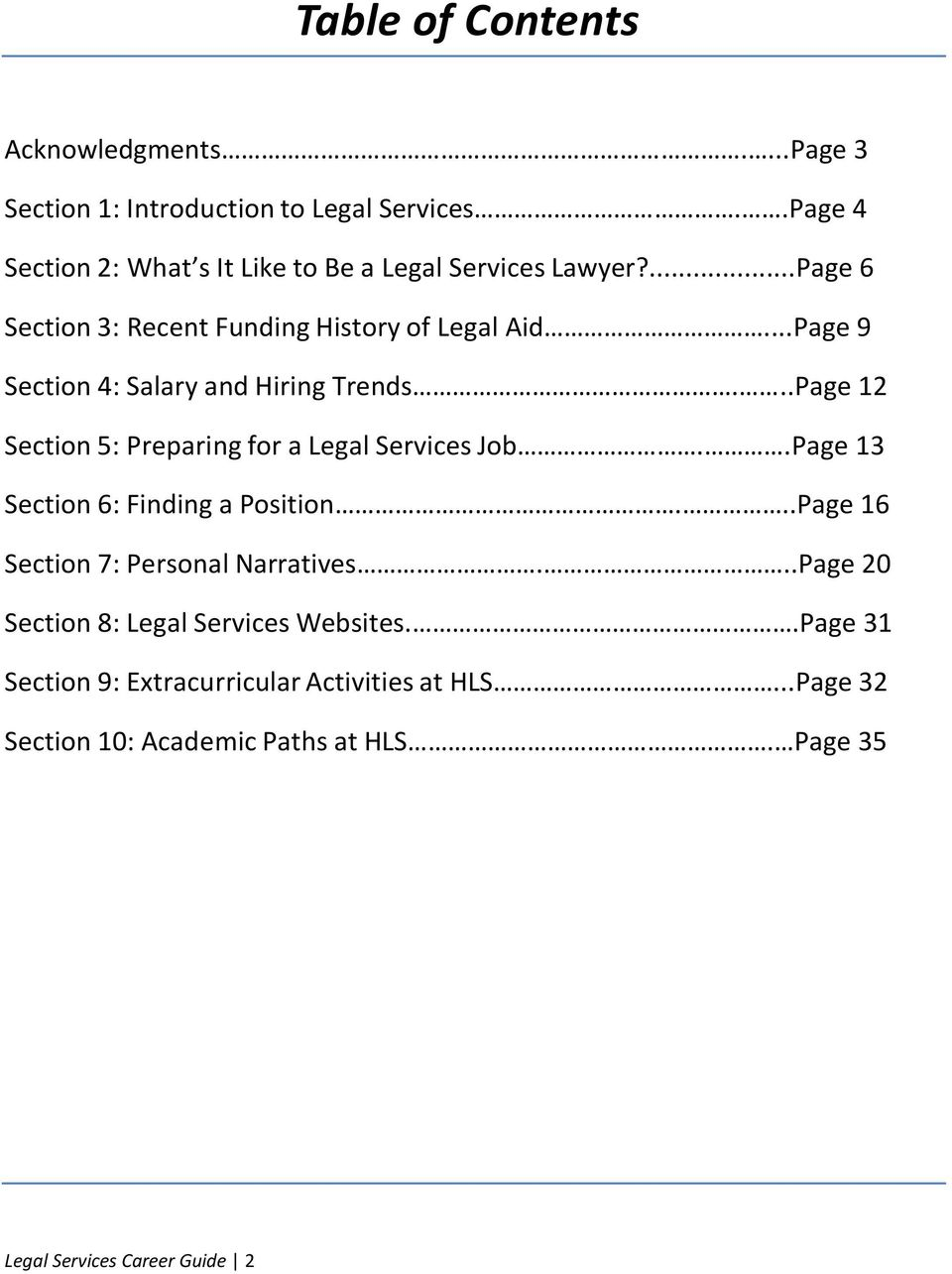 ..Page 9 Section 4: Salary and Hiring Trends...Page 12 Section 5: Preparing for a Legal Services Job..Page 13 Section 6: Finding a Position.