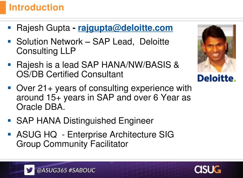 21+ years of consulting experience with around 15+ years in SAP and over 6 Year as Oracle DBA.
