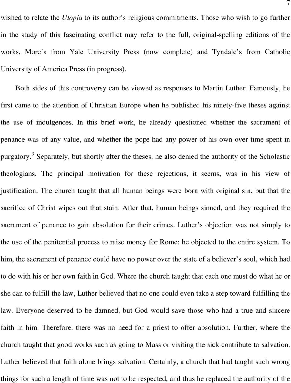 from Catholic University of America Press (in progress). Both sides of this controversy can be viewed as responses to Martin Luther.