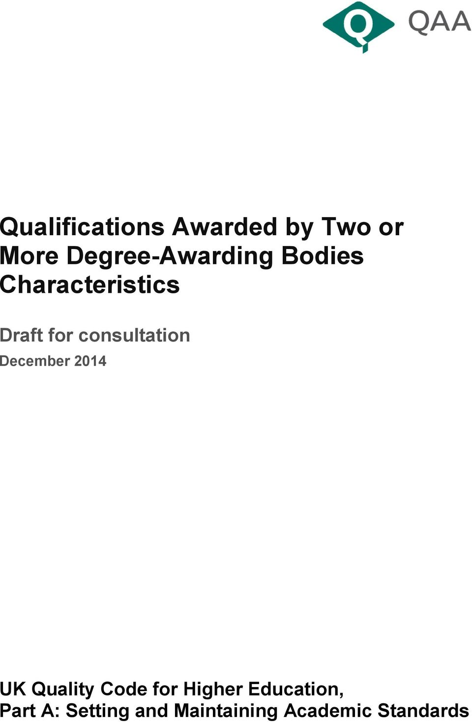 consultation December 2014 UK Quality Code for