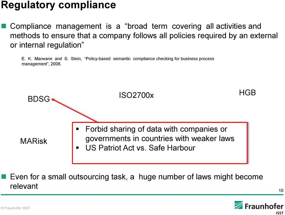 Stein, Policy-based semantic compliance checking for business process management, 2008.