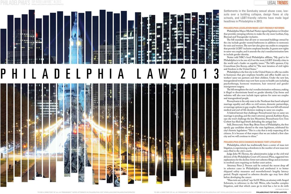 com/philadelphiatoprated legal trends Settlements in the Sandusky sexual abuse case, lawsuits over a building collapse, design flaws at city schools, and LGBT-friendly reforms have made legal