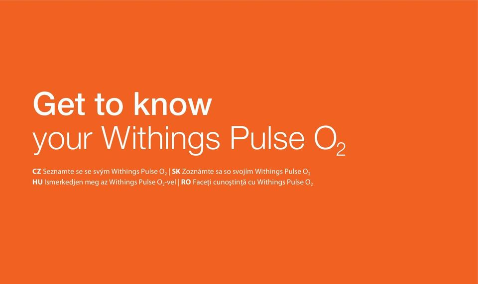 Withings Pulse O 2 HU Ismerkedjen meg az Withings