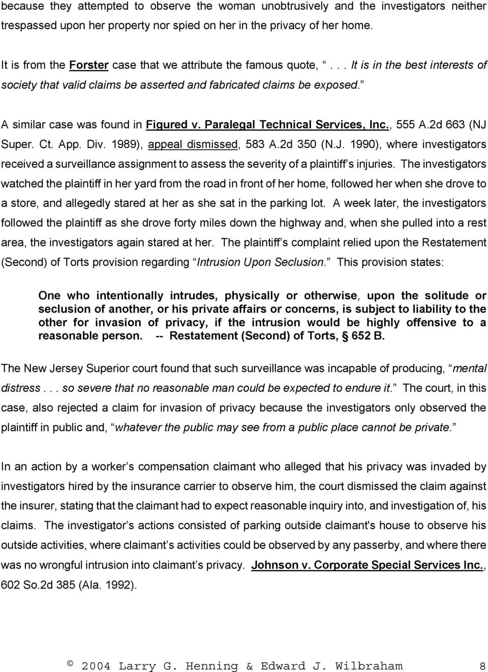 A similar case was found in Figured v. Paralegal Technical Services, Inc., 555 A.2d 663 (NJ