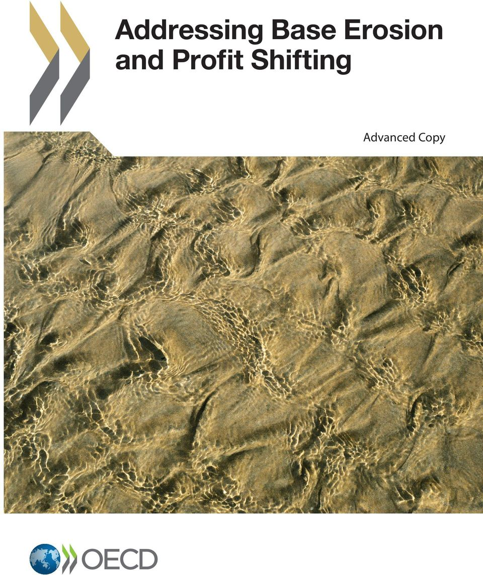 Key tax principles and opportunities for base erosion and profit shifting Chapter 5. Addressing concerns related to base erosion and profit shifting Annex A.