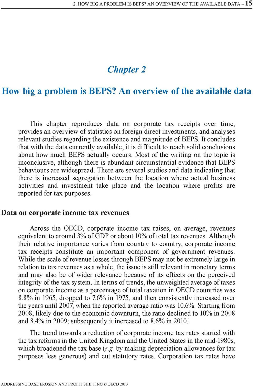 regarding the existence and magnitude of BEPS. It concludes that with the data currently available, it is difficult to reach solid conclusions about how much BEPS actually occurs.