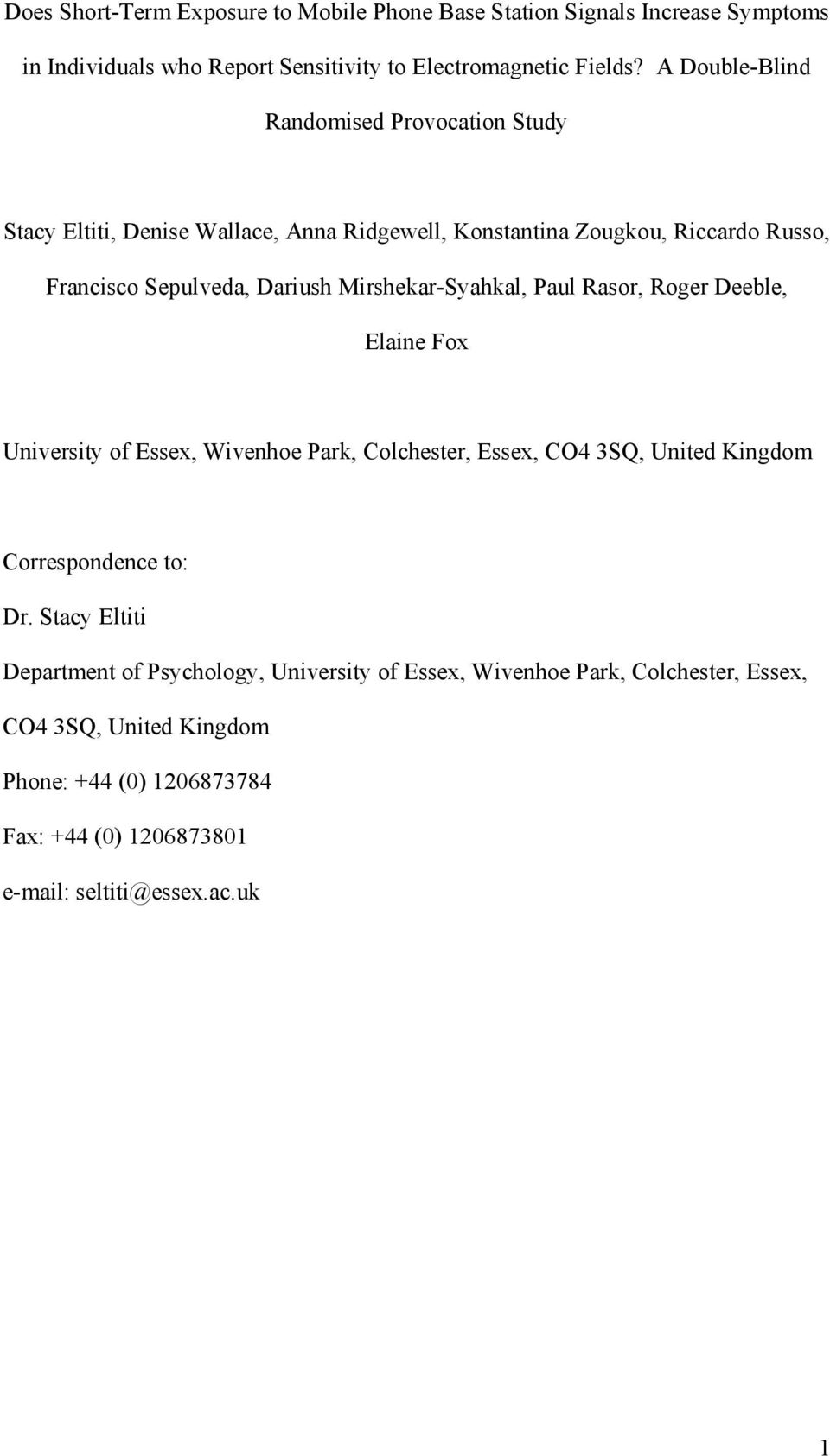 Mirshekar-Syahkal, Paul Rasor, Roger Deeble, Elaine Fox University of Essex, Wivenhoe Park, Colchester, Essex, CO4 3SQ, United Kingdom Correspondence to: Dr.