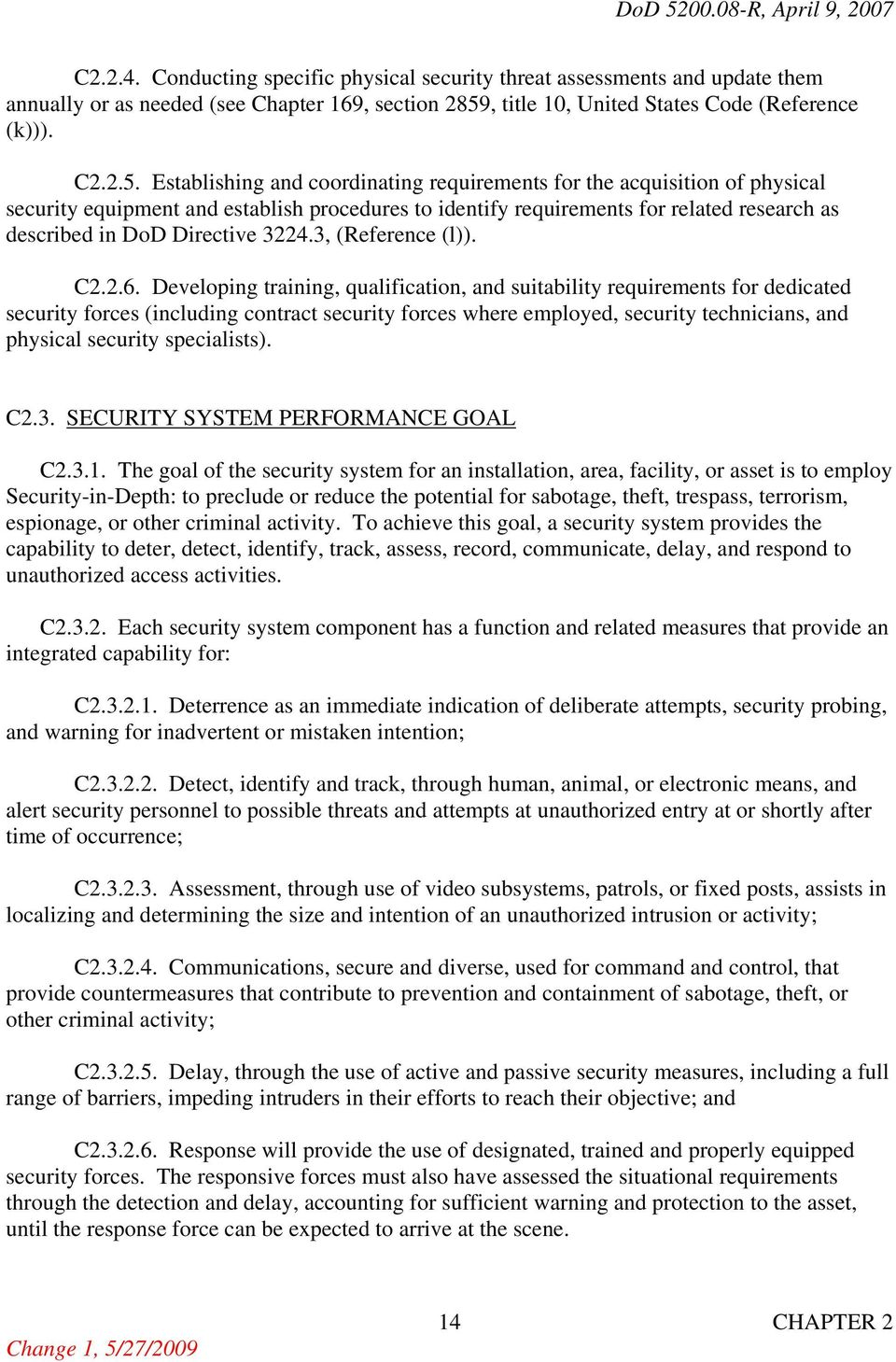 Establishing and coordinating requirements for the acquisition of physical security equipment and establish procedures to identify requirements for related research as described in DoD Directive 3224.