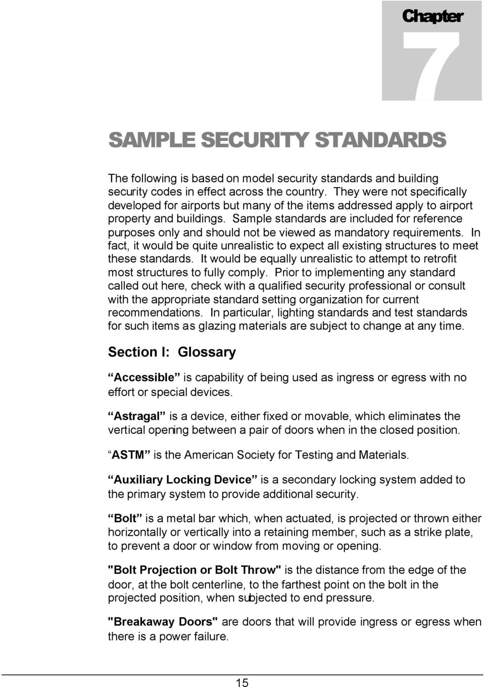 Sample standards are included for reference purposes only and should not be viewed as mandatory requirements.