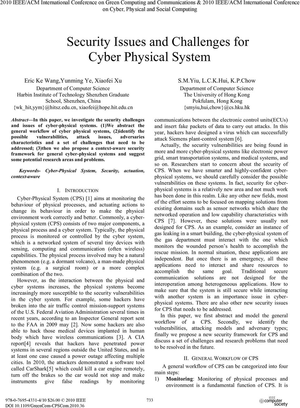 cn, xiaofei@hope.hit.edu.cn Abstract In this paper, we investigate the security challenges and issues of cyber-physical systems.