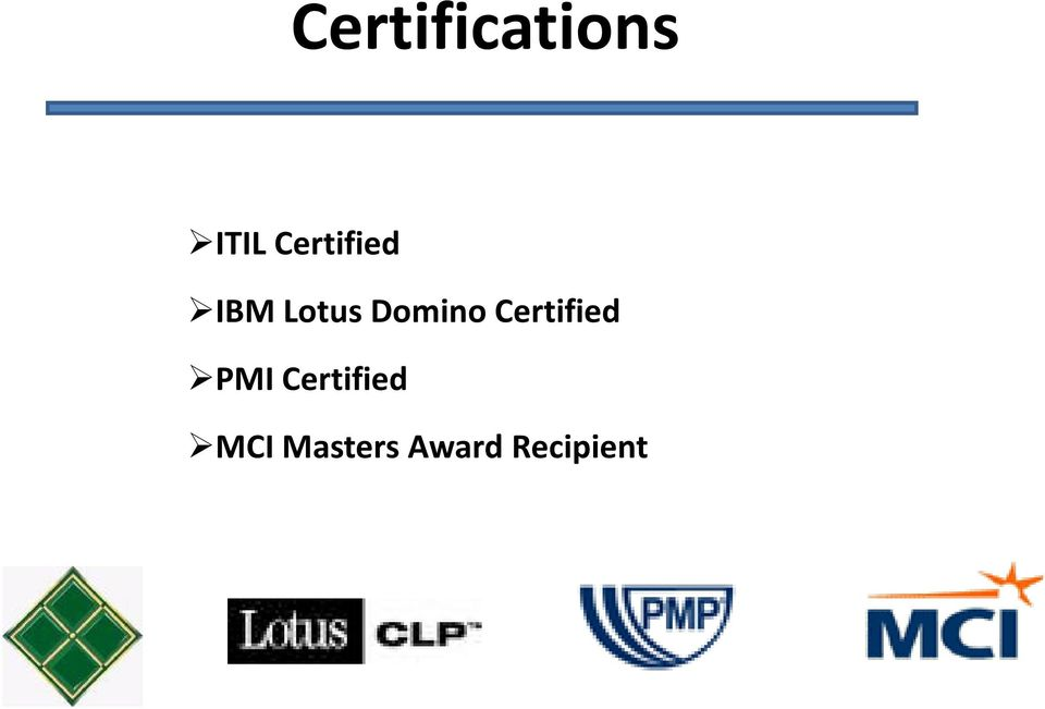 Domino Certified PMI