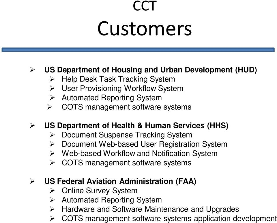 Web-based User Registration System Web-based Workflow and Notification System COTS management software systems US Federal Aviation Administration