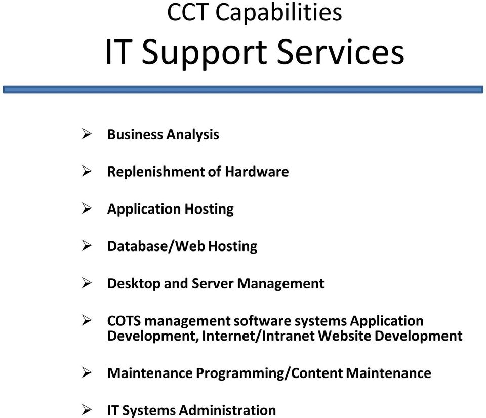 COTS management software systems Application Development, Internet/Intranet
