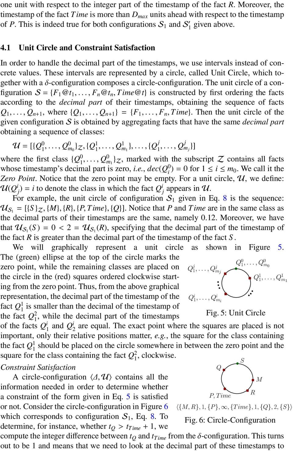 1 Unit Circle and Constraint Satisfaction In order to handle the decimal part of the timestamps, we use intervals instead of concrete values.
